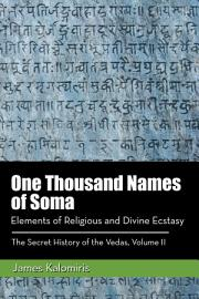 One Thousand Names Of Soma