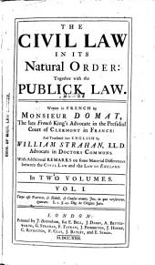 The Civil Law in Its Natural Order: Together with the Publick Law, Volume 1