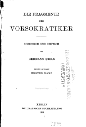 Die Fragmente der Vorsokratiker griechisch und deutsch: Band 1