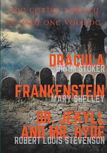 Dracula  Frankenstein  Dr  Jekyll and Mr  Hyde Book