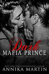 Dark Mafia Prince: (dark mafia romance, kidnapping, captive)