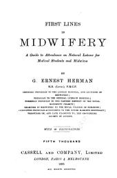 First Lines in Midwifery: A Guide to Attendance on Natural Labour for Medical Students and Midwives
