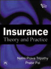 INSURANCE: THEORY AND PRACTICE