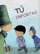 Tú importas (e-book): You matter (Spanish)