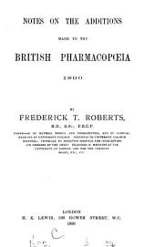 Notes on the Additions Made to the British Pharmacopoeia, 1890
