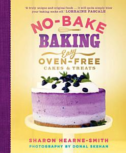 No Bake Baking Book