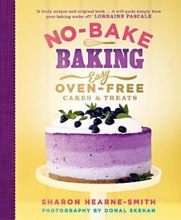 No Bake Baking Book