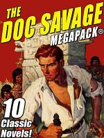 The Doc Savage MEGAPACK®