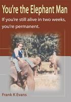 You re the Elephant Man PDF