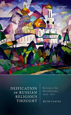 Deification in Russian Religious Thought PDF