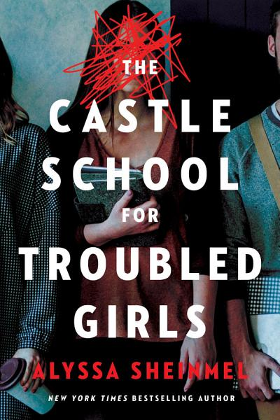 Download The Castle School  for Troubled Girls  Book