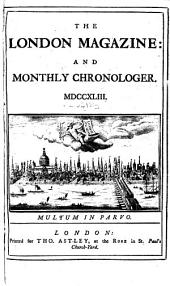 The London Magazine, and Monthly Chronologer: Volume 12