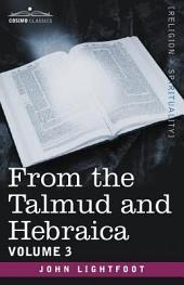 From the Talmud and Hebraica: Volume 3