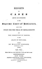 Reports of Cases Argued and Determined in the Supreme Court of Judicature and in the Court for the Trial of Impeachments and the Correction of Errors in the State of New York: Volume 8