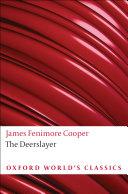 Oxford World's Classics: The Deerslayer