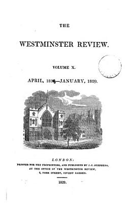 THE WESTMINSTER REVIEW  VOL  X  APRIL 1828   JANUARY 1829  NO  XIX  NO  XX  PDF