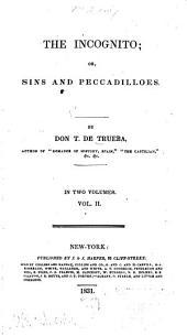 The Incognito; Or, Sins and Peccadillos: Volume 2