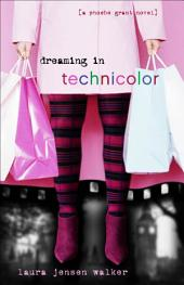 Dreaming in Technicolor: The Sequel to Dreaming in Black and White