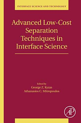 Advanced Low-Cost Separation Techniques in Interface Science