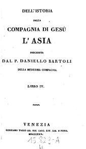 Dell'istoria della Compagnia di Gesu. L'Asia descritta: Volume 4