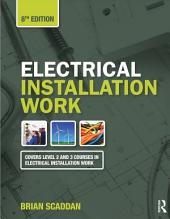 Electrical Installation Work, 8th ed: Edition 8