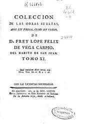 Coleccion de las obras suelas: assi en prosa, como en verso, Volumen 11