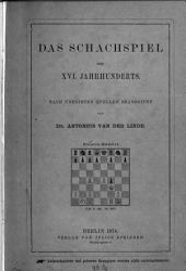 Das Schachspiel des 16. Jahrhunderts