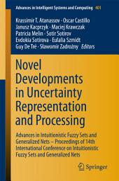 Novel Developments in Uncertainty Representation and Processing: Advances in Intuitionistic Fuzzy Sets and Generalized Nets – Proceedings of 14th International Conference on Intuitionistic Fuzzy Sets and Generalized Nets