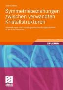 Symmetriebeziehungen zwischen verwandten Kristallstrukturen PDF