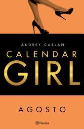 Calendar Girl. Agosto (Edición mexicana)