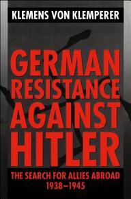 German Resistance Against Hitler PDF