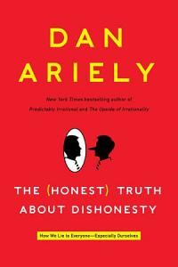 The Honest Truth About Dishonesty Book