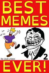 Best Memes Ever 2