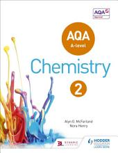 AQA A Level Chemistry Student: Book 2