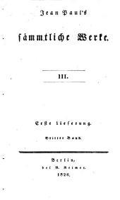 Jean Paul's sämmtliche Werke: Bände 3-4