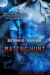 The Mating Hunt: Werewolves of Montana 2