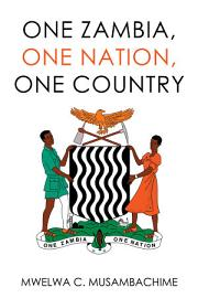 One Zambia  One Nation  One Country PDF