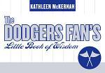 The Dodgers Fan's Little Book of Wisdom