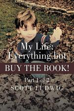 My Life: Everything but BUY THE BOOK