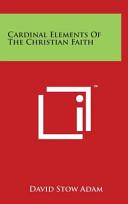 Cardinal Elements of the Christian Faith