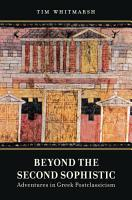 Beyond the Second Sophistic PDF