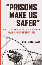 Prisons Make Us Safer PDF