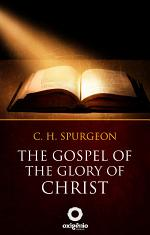 The gospel of the glory of Christ
