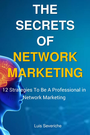 The Secrets of Network Marketing