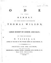 An Ode to the Memory of the Right Reverend Thomas Wilson, late Lord Bishop of Sodor and Man