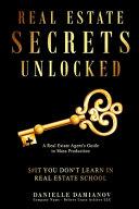 Real Estate Secrets Unlocked