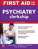 First Aid For The Psychiatry Clerkship Fourth Edition Book PDF