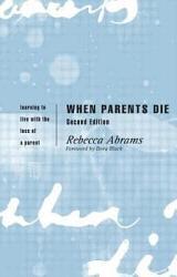 When Parents Die Book PDF