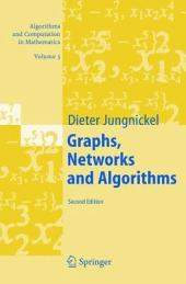 Graphs, Networks and Algorithms: Edition 2