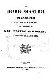 Il borgomastro di Saardam: Melodramma giocoso